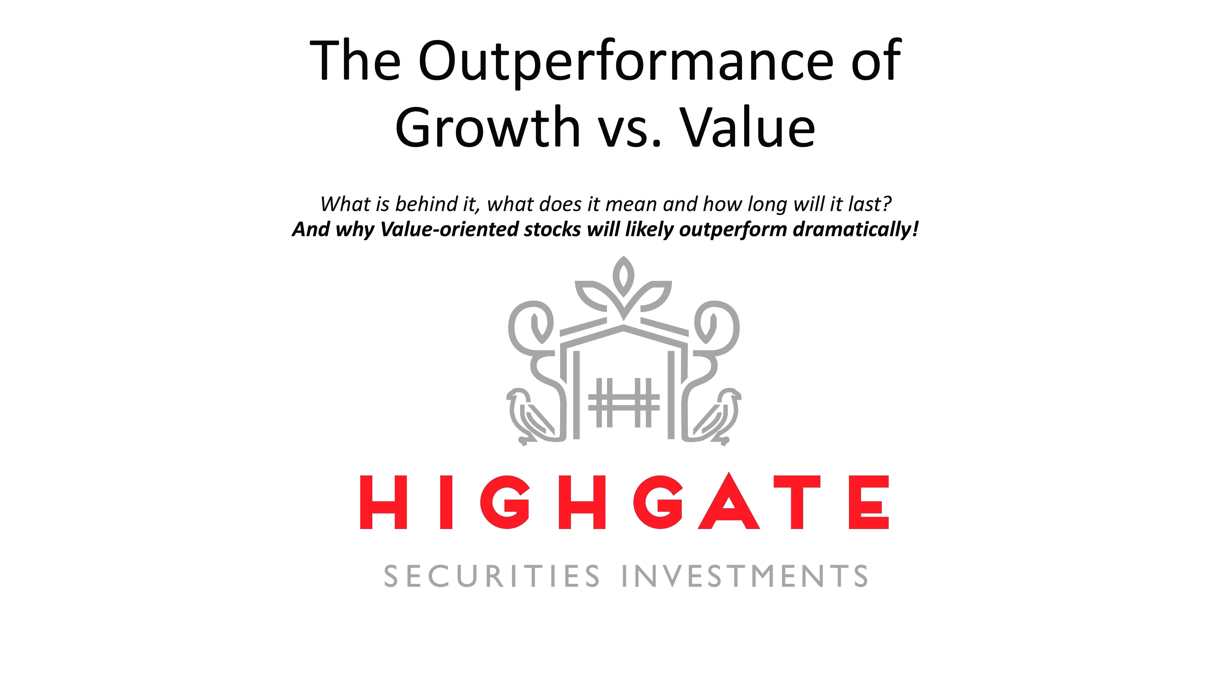 The Outperformance of Growth vs. Value
